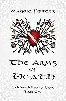 The Arms of Death by Maggie Foster
