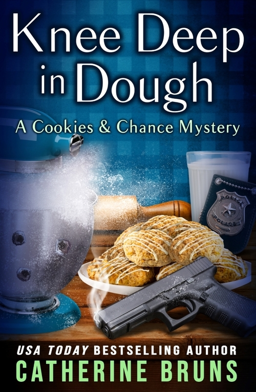 Knee Deep in Dough by Catherine Bruns