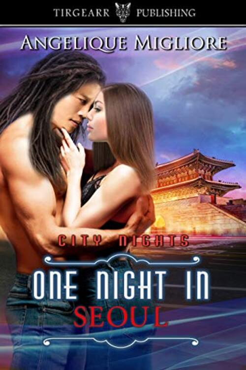 One Night In Seoul by Angelique Migliore