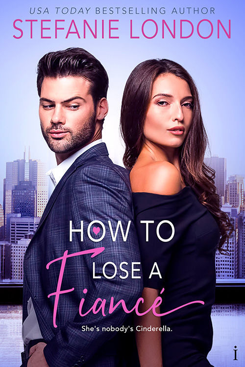 How to Lose a Fiance by Stefanie London
