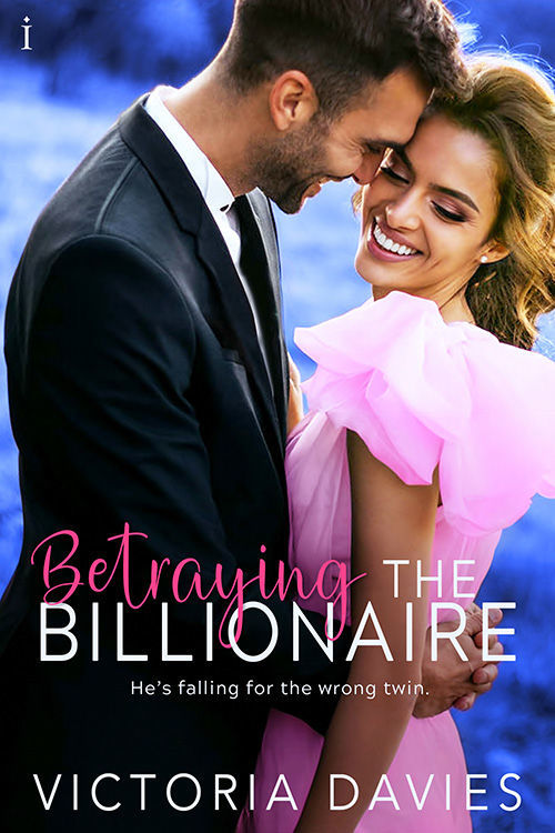 Betraying the Billionaire by Victoria Davies