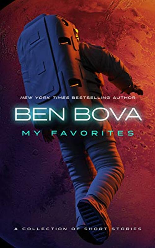 My Favorites by Ben Bova