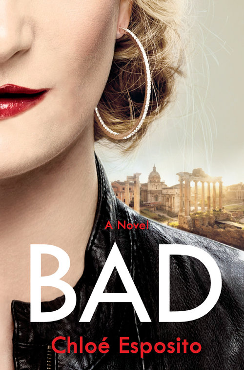 Bad by Chloe Esposito