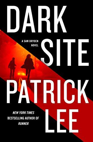 Dark Site by Patrick Lee