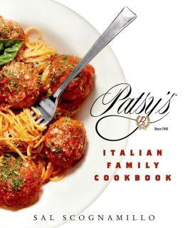 Patsy's Italian Family Cookbook by Salvatore Scognamillo