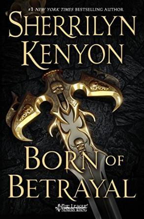 Born of Betrayal by Sherrilyn Kenyon