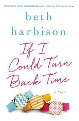 If I Could Turn Back Time by Beth Harbison
