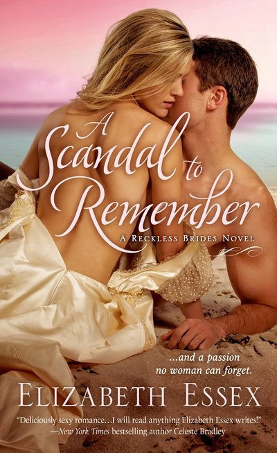 A Scandal To Remember by Elizabeth Essex