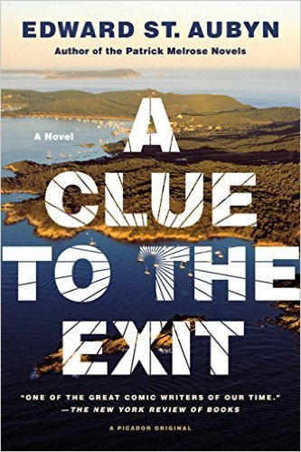 A Clue to the Exit by Edward St. Aubyn