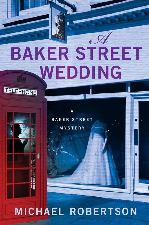 A Baker Street Wedding