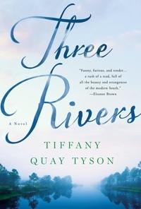 Three Rivers by Tiffany Quay Tyson