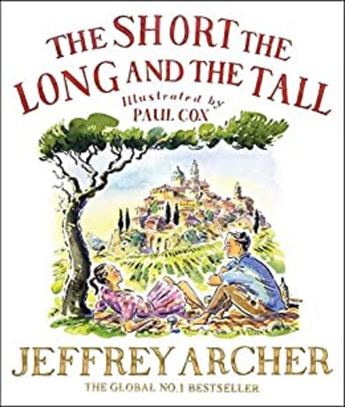 The Short, the Long and the Tall by Jeffrey Archer