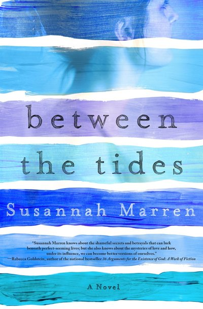 Between The Tides by Susannah Marren