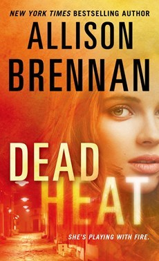 Dead Heat by Allison Brennan