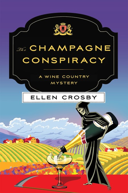 The Champagne Conspiracy by Ellen Crosby