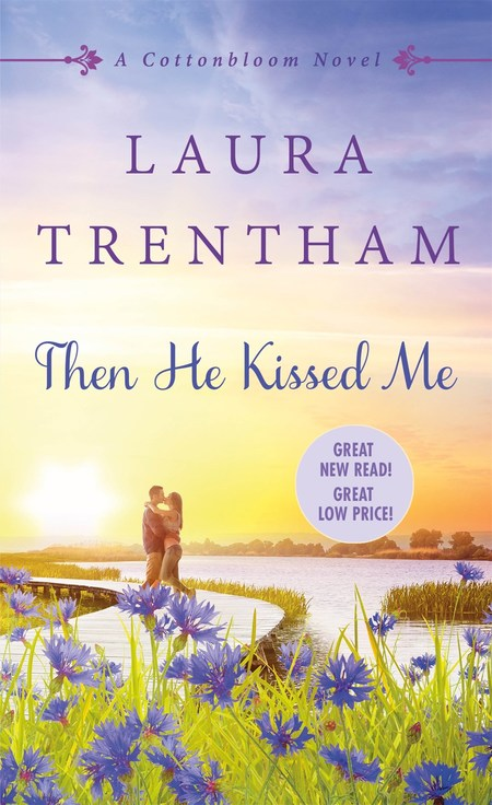 Then He Kissed Me by Laura Trentham