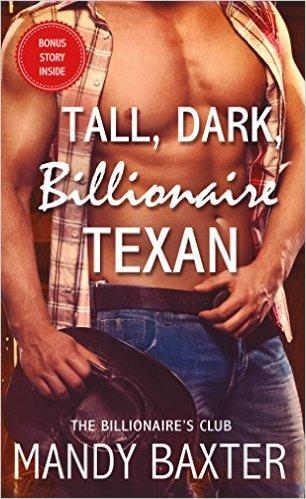 Tall, Dark, Billionaire Texan by Mandy Baxter