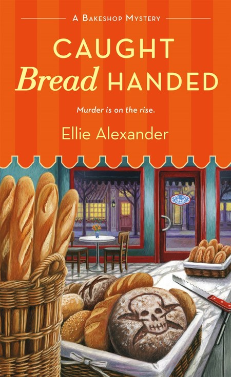 Caught Bread Handed by Ellie Alexander
