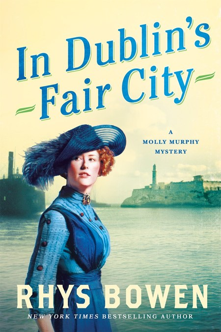 In Dublin's Fair City by Rhys Bowen