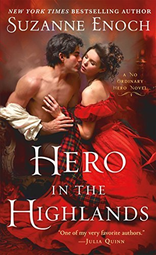 Hero in the Highlands by Suzanne Enoch