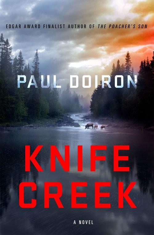 Knife Creek by Paul Doiron
