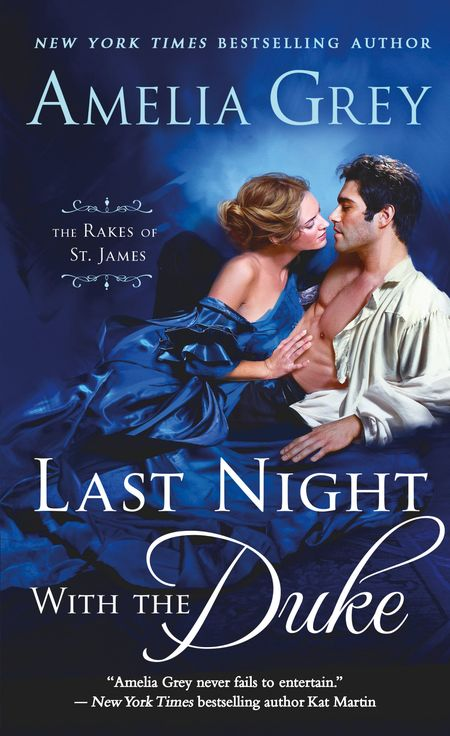 Last Night with the Duke by Amelia Grey