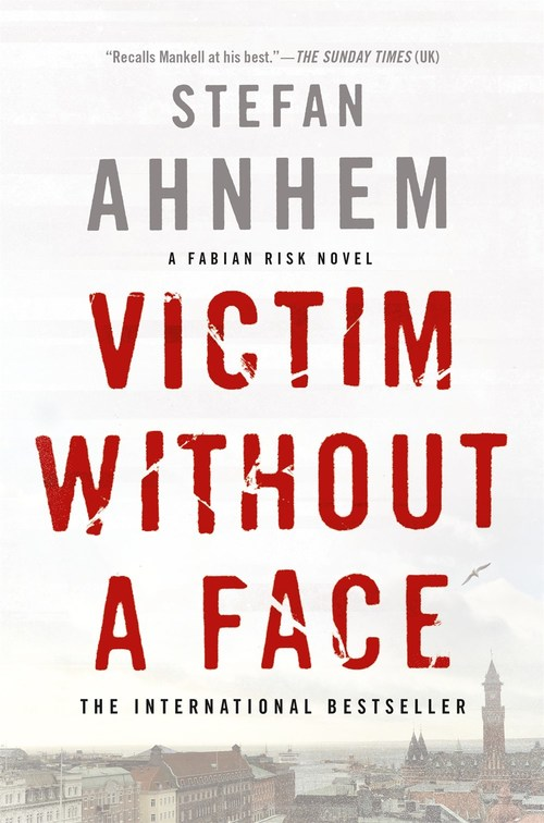Victim Without a Face by Stefan Ahnhem