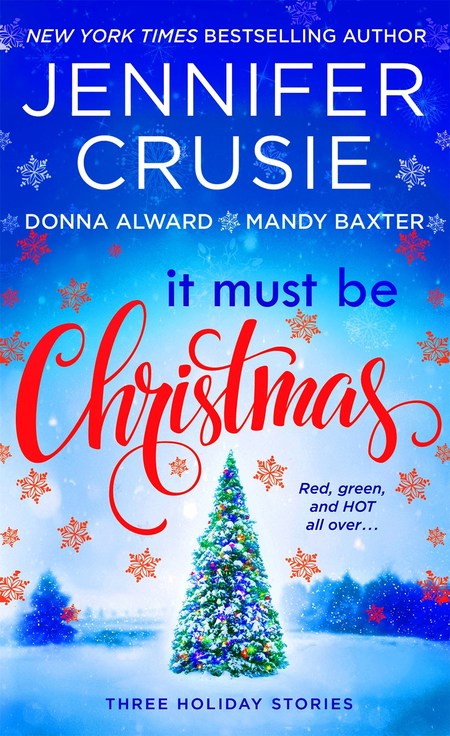 It Must Be Christmas by Mandy Baxter