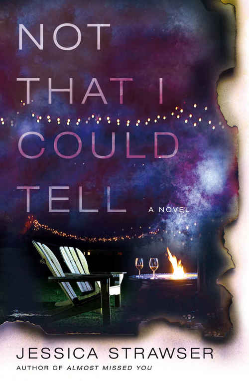 Not That I Could Tell by Jessica Strawser