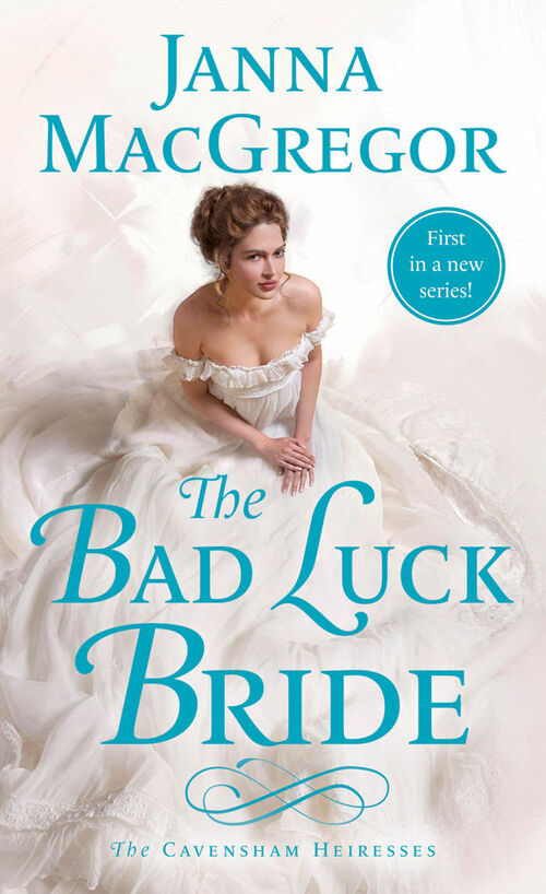 The Bad Luck Bride by Janna MacGregor