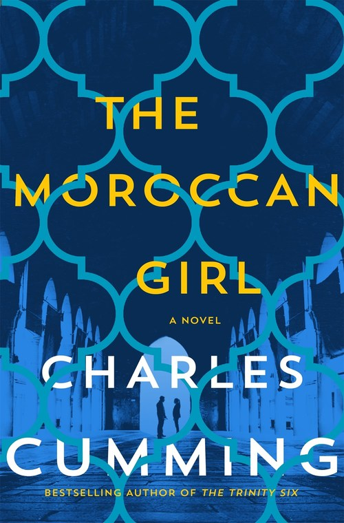 The Moroccan Girl by Charles Cumming
