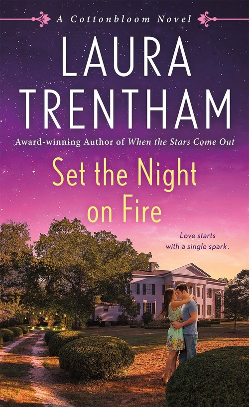 Set the Night on Fire by Laura Trentham