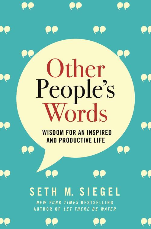Other People's Words by Seth M. Siegel