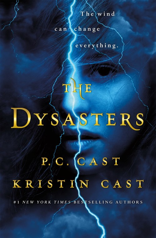 The Dysasters by Kristin Cast