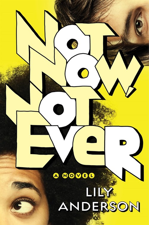 Not Now, Not Ever