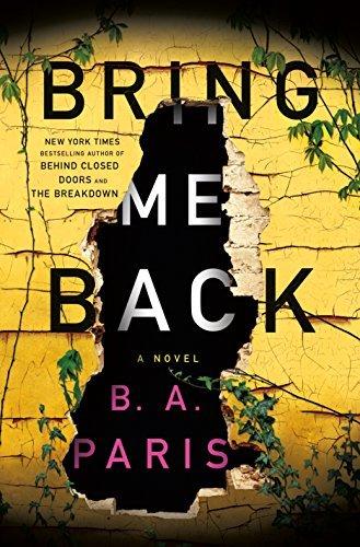 Bring Me Back by B.A. Paris