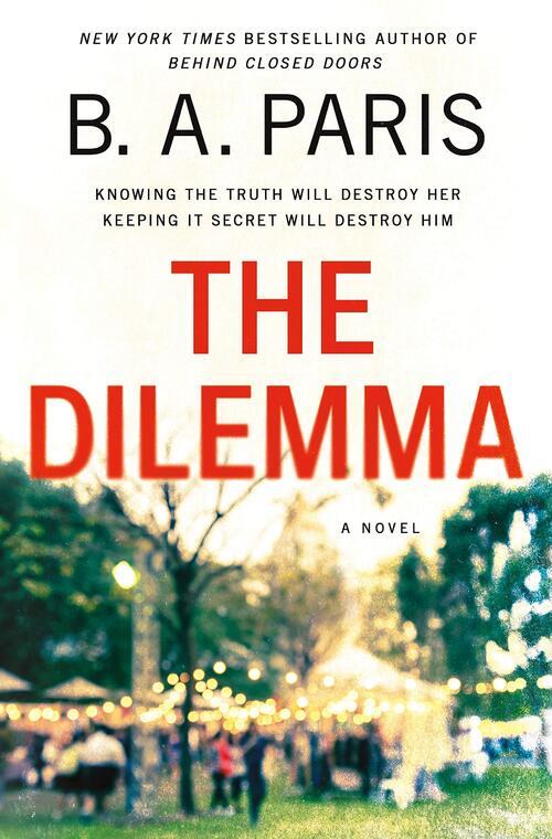 The Dilemma by B.A. Paris
