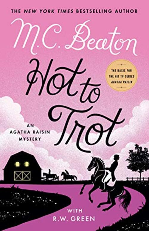 Hot to Trot by M.C. Beaton