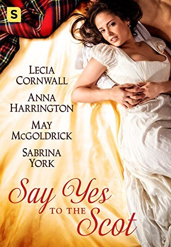 Say Yes to the Scot by May McGoldrick