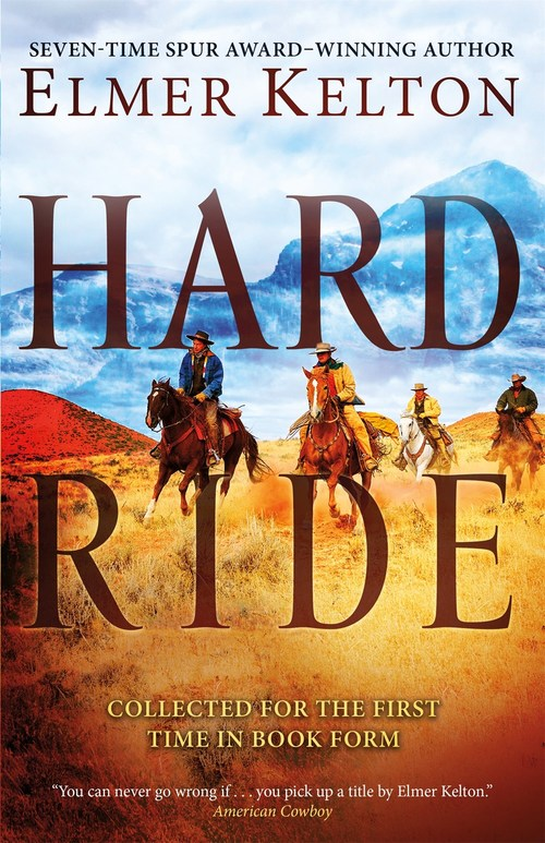 Hard Ride by Elmer Kelton