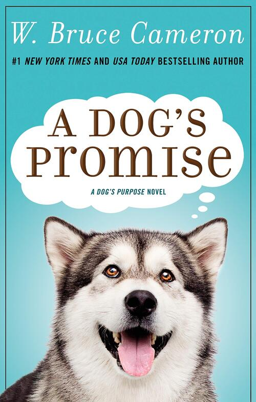 A Dog's Promise by W. Bruce Cameron
