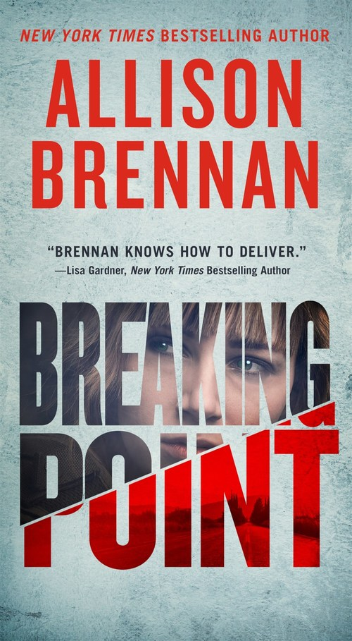 Breaking Point by Allison Brennan