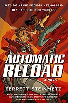 Automatic Reload by Ferrett Steinmetz