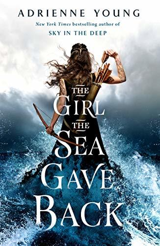 The Girl the Sea Gave Back by Adrienne Young