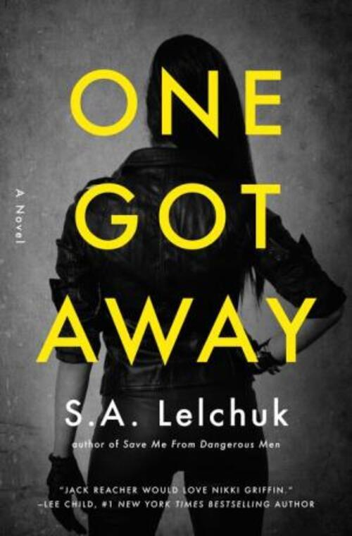 One Got Away by S.A. Lelchuk