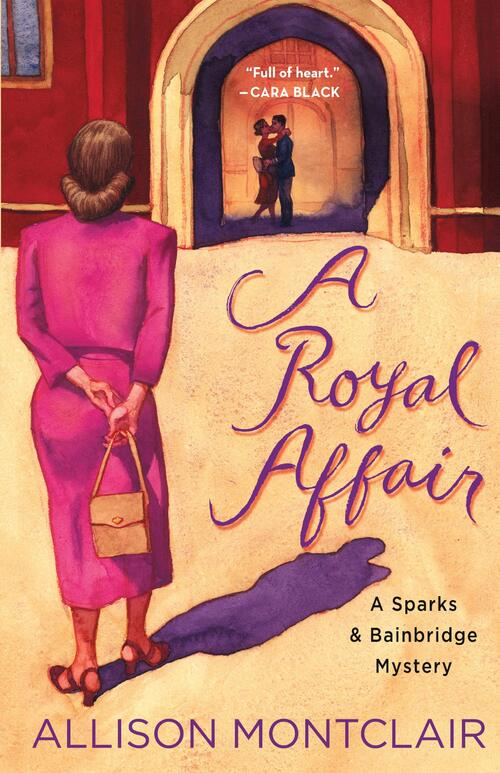 A Royal Affair by Allison Montclair