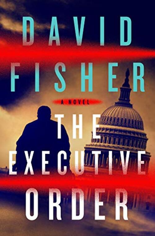 The Executive Order by David Fisher
