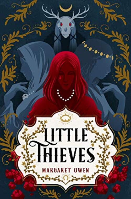 Little Thieves by Margaret Owen