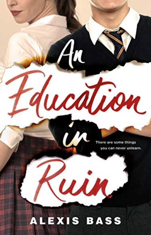 An Education in Ruin by Alexis Bass