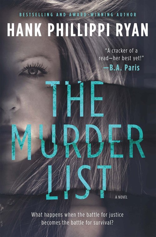 The Murder List by Hank Phillippi Ryan